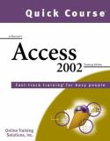 Quick Course in Microsoft Access 2002 9781582780702