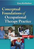 Conceptual Foundations of Occupational Therapy Practice 9780803620704