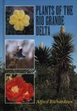 Plants of the Rio Grande Delta 9780292770706