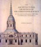 The Architectural Drawings of Sir Christopher Wren at All Souls College, Oxford 9780754640714