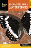 A Naturalist's Guide to Canyon Country, 2nd 2nd Edition