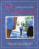 Play at the Center of the Curriculum 5th Edition