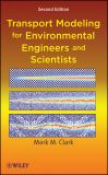 Transport Modeling for Environmental Engineers and Scientists 2nd Edition