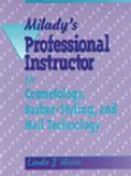 Milady's Professional Instructor for Cosmetology, Barber-Styling, and Nail Technology 9781562530730