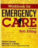 Workbook for Emergency Care 13th Edition