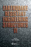 Earthquake Resistant Engineering Structures VI 9781845640781