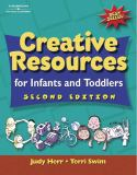 Creative Resources for Infants and Toddlers 2nd Edition
