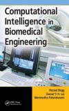 Computational Intelligence in Biomedical Engineering 9780849340802