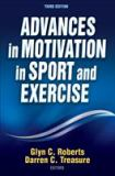 Advances in Motivation in Sport and Exercise-3rd Edition 3rd Edition