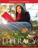 Building Literacy in Secondary Content Area Classrooms 1st Edition