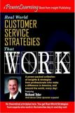 Real World Customer Service Strategies That Work 9781885640826