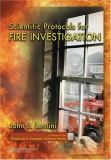 Scientific Protocols for Fire Investigation 9780849320828