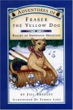 Adventures of Fraser - The Yellow Dog 9780960910830