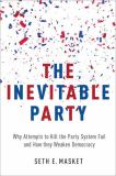 The Inevitable Party