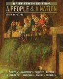 A People and a Nation to 1877 10th Edition