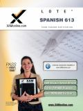 TExES Languages Other Than English (LOTE) - Spanish 613