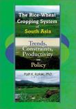 The Rice-Wheat Cropping System of South Asia 9781560220855