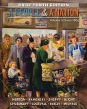 A People and a Nation since 1865 10th Edition
