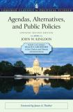 Agendas, Alternatives, and Public Policies, Update Edition, with an Epilogue on Health Care 2nd Edition