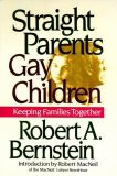 Straight Parents, Gay Children 9781560250869