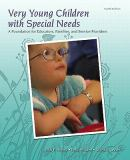 Very Young Children with Special Needs 4th Edition