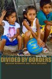 Divided by Borders 9780520260900