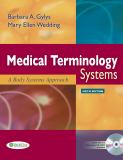 Medical Terminology Systems 6th Edition