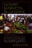 Gossip, Markets, and Gender 9780299220907