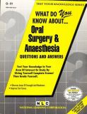What Do You Know about Oral Surgery and Anaesthesia? 9780837370910