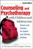 Counseling and Psychotherapy with Children and Adolescents 4th Edition