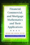 Financial, Commercial, and Mortgage Mathematics and Their Applications, Revised and Updated Edition 2nd Edition