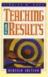 Teaching for Results 9780805410945