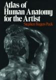 Atlas of Human Anatomy for the Artist 9780195030952