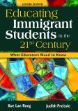 Educating Immigrant Students in the 21st Century 2nd Edition