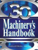 Machinery's Handbook, 30th Edition, Toolbox and CD-ROM Set 30th Edition