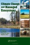 Climate Change and Managed Ecosystems 9780849330971