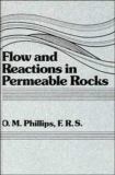 Flow and Reactions in Permeable Rocks 9780521380980