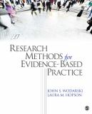 Research Methods for Evidence-Based Practice 9781412990981