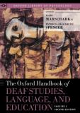 The Oxford Handbook of Deaf Studies, Language, and Education 2nd Edition