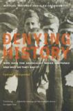 Denying History 2nd Edition