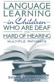 Language Learning in Children Who Are Deaf and Hard of Hearing 9780205331000