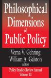 Philosophical Dimensions of Public Policy 9780765801005