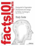 Outlines & Highlights for Organization Development and Change by Cummings 9781428811010