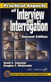 Practical Aspects of Interview and Interrogation 9780849301018