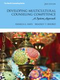 Developing Multicultural Counseling Competence 2nd Edition
