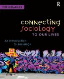 Connecting Sociology to Our Lives