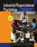 Industrial/Organizational Psychology 6th Edition