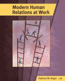 Modern Human Relations at Work 11th Edition