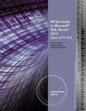 MCSA Guide to Microsoft® SQL Server® 2012 (Exam 70-462)