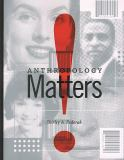 Anthropology Matters! 9781442601086